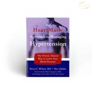 Managing Hypertension – The HeartMath Solution