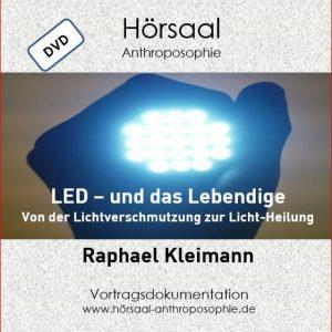"""DVD – Kleimann, Raphael """"LED – und das Lebendige Von der Lichtverschmutzung zur Licht-Heilung"""""""